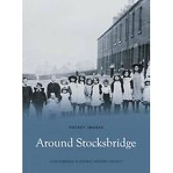 Rond Stocksbridge door Stocksbridge & District History Society - Dist