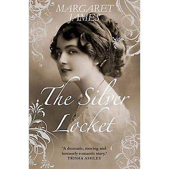 The Silver Locket by Margaret James - 9781906931285 Book