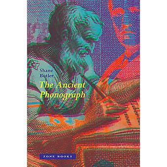 The Ancient Phonograph by Shane Butler - 9781935408727 Book