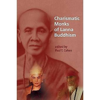 Charismatic Monks of Lanna Buddhism - 9788776941956 Book