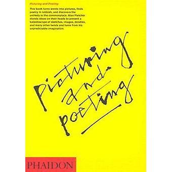 Föreställande och Poeting av Alan Fletcher - Emily King - Fiona MacCarthy