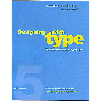 Designing with Type - The Essential Guide to Typography - WITH Online R