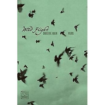 Wild Flight by Christine Rhein - Robert A. Fink - 9780896726215 Book