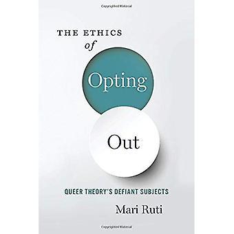 L'etica di Opting-Out: Queer Defiant soggetti di teoria