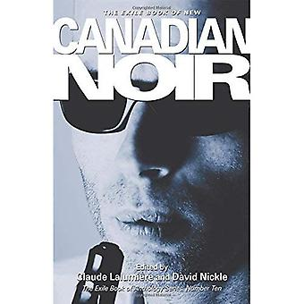 New Canadian Noir (The Exile Book of Anthology series)