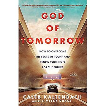God of Tomorrow: How to Change the World by Loving� Nobodies, Somebodies and Everybody in Between