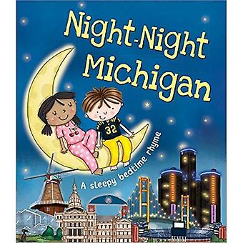 Night-Night Michigan: A Sleepy Bedtime Rhyme [Board� book]