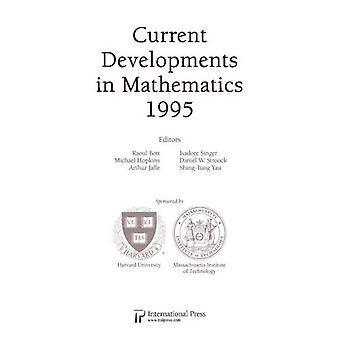Current Developments in Mathematics, 1995