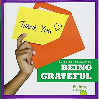 Being Grateful (Building Character)