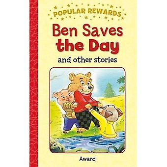 Ben Saves the Day: And Other Stories (Popular Rewards)