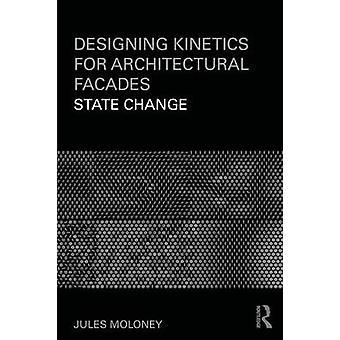 Gestaltung von Kinetik für architektonische Fassaden Zustandsänderung durch Moloney & Jules