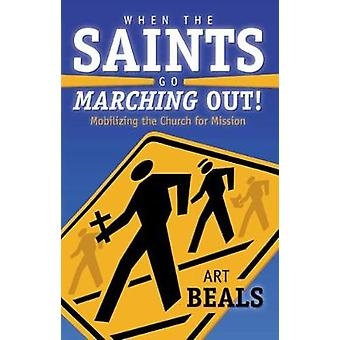 When the Saints Go Marching Out by Beals