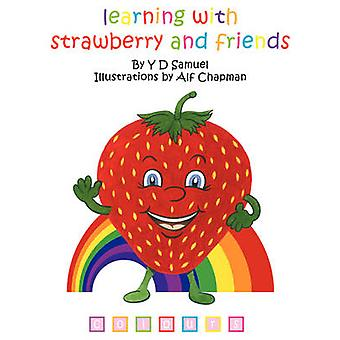 Learning with Strawberry  Friends C O L O U R S by Samuel & Y. D.