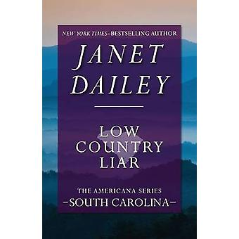 Low Country Liar by Dailey & Janet