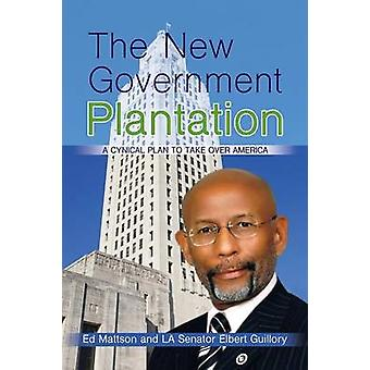 The New Government Plantation by Mattson & Ed