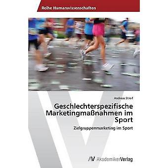 Geschlechterspezifische Marketingmanahmen im esporte por Streif Andreas