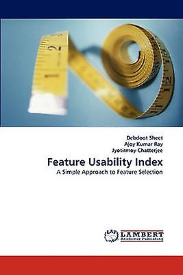 Feature Usability Index by Sheet & Debdoot