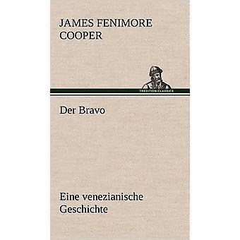 Der Bravo por Cooper & James Fenimore