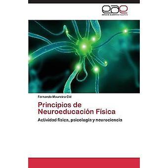 Principios de Neuroeducacion Fisica by Maureira Cid Fernando