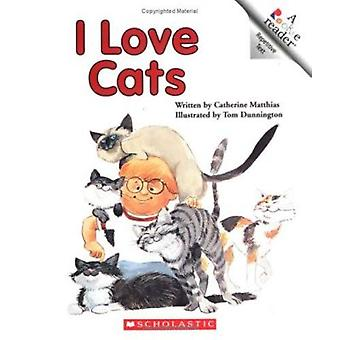 I Love Cats by Catherine Matthias - 9780516420417 Book