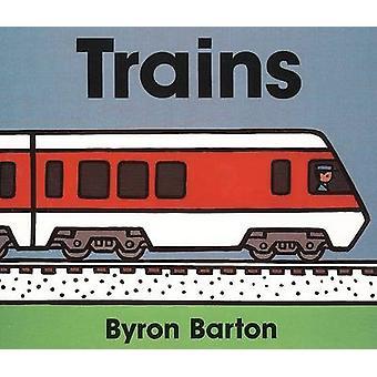 Trains Board Book by Byron Barton - Byron Barton - 9780694011674 Book