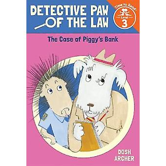 The Case of Piggy's Bank by The Case of Piggy's Bank - 9780807515570