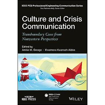 Culture and Crisis Communication - Transboundary Cases from Nonwestern