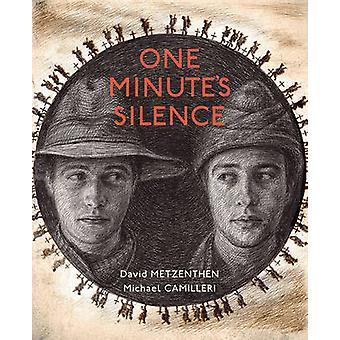 One Minutes Silence de David Metzenthen et Illustré par Michael Camilleri