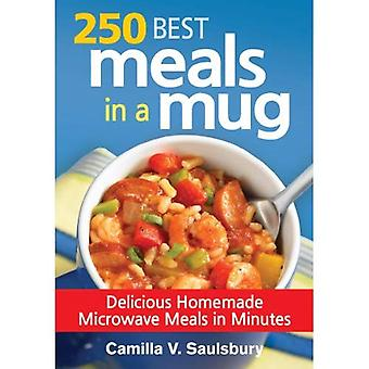 250 bästa måltider i en mugg: utsökt hemmagjord mikrovågsugn måltider i minuter