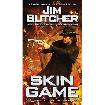 Skin Game - A Novel of the Dresden Files by Jim Butcher - 978045147004
