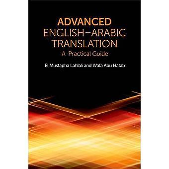 Advanced EnglishArabic Translation by El Mustapha Lahlali & Wafa Ali Mohammed Abu Hatab