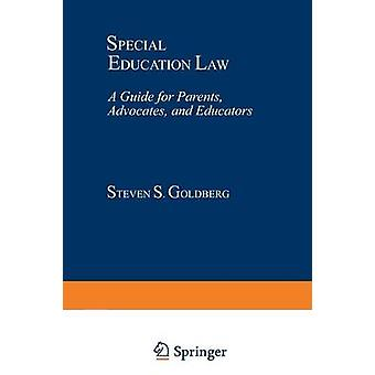 Special Education Law by Steven S. Goldberg