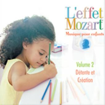 L'Effet Mozart Musique hæld Enfants - L'Effet Mozart: Musique hæld Enfants, Vol. 2 [CD] USA import