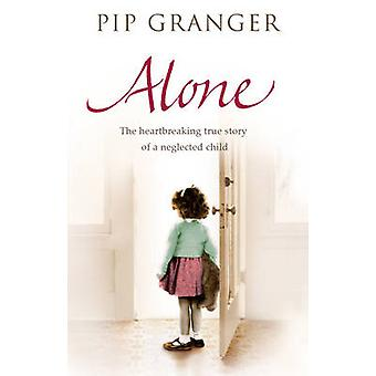 Alone by Pip Granger - 9780552155366 Book