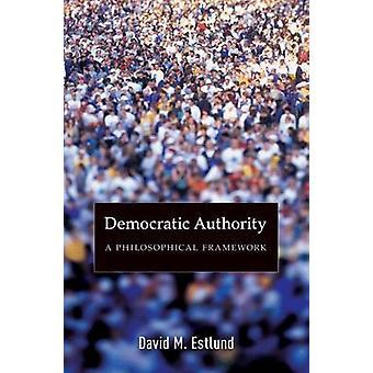 السلطة الديمقراطية-إطار فلسفي بديفيد م. استلوند-