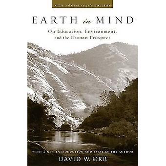 Terre en esprit - sur l'éducation - environnement - et la perspective humaine (1