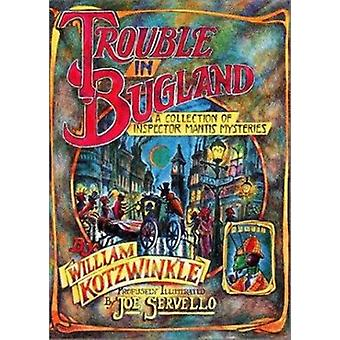 Trouble in Bugland - A Collection of Inspector Mantis Mysteries by Kot