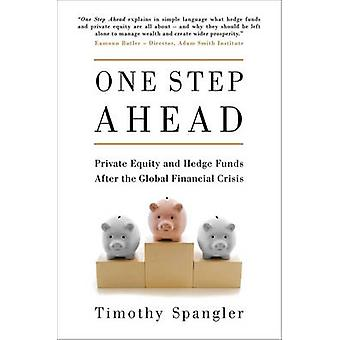 Einen Schritt voraus - Private Equity und Hedge Fonds nach der globalen Finan