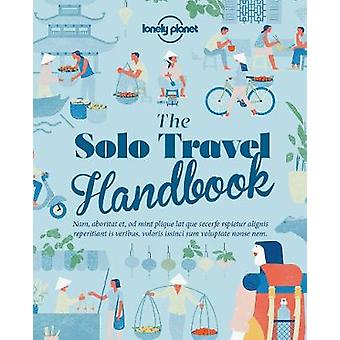 The Solo Travel Handbook by Lonely Planet - 9781787011335 Book