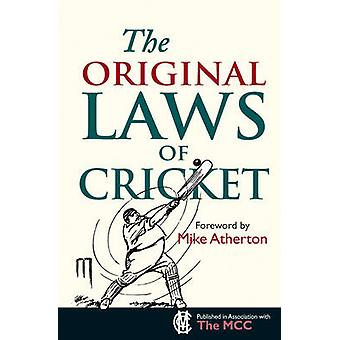 The Original Laws of Cricket by Mike Atherton - Michael Rundell - 978