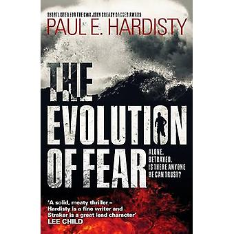 The Evolution of Fear by Paul E. Hardisty - 9781910633243 Book