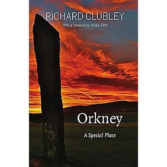 Orkney - un posto speciale da Richard Clubley - 9781910745953 libro