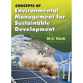 Concepts of Environmental Management for Sustainable Development by M