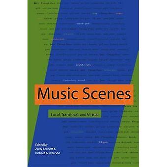 Musik scener - lokal - Translokala - och virtuella av Andy Bennett - Rich