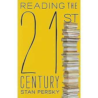 Reading the 21st Century - Books of the Decade - 2000-2009 by Stan Per