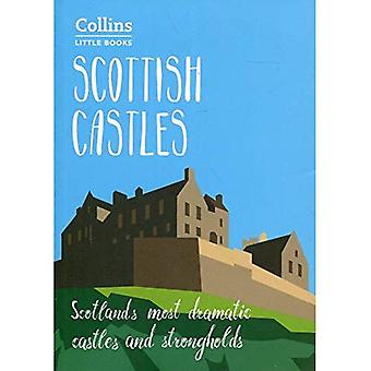 Scottish Castles: Scotland's� most dramatic castles and strongholds (Collins Little Books) (Collins Little Books)