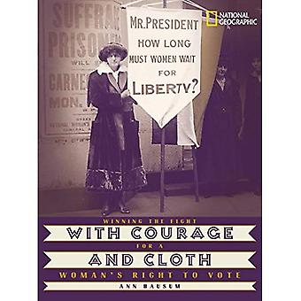 With Courage and Cloth: Winning the Fight for a Woman's Right to Vote (Jane Addams Award Book (Awards))
