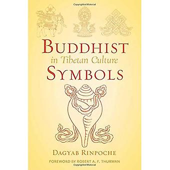 Buddhistiska symboler i tibetanska kulturen: en undersökning av de nio mest välkända grupperna av symboler (visdom avancerad bok - blå serien)