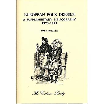 European Folk Dress 2: A Supplementary Bibliography, 1973-93