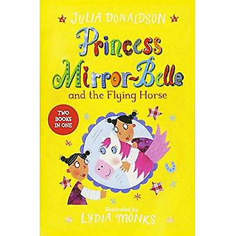 Princess Mirror-Belle and the�Flying Horse: Princess�Mirror-Belle Bind Up 3�(Princess Mirror-Belle)